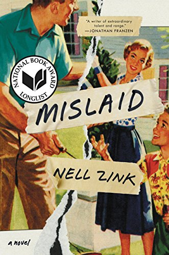 Mislaid: A Novel: Zink, Nell