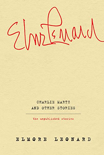 9780062364920: Charlie Martz and Other Stories: The Unpublished Stories