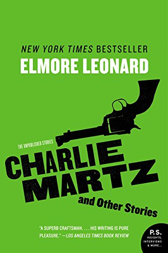 9780062364937: Charlie Martz and Other Stories: The Unpublished Stories