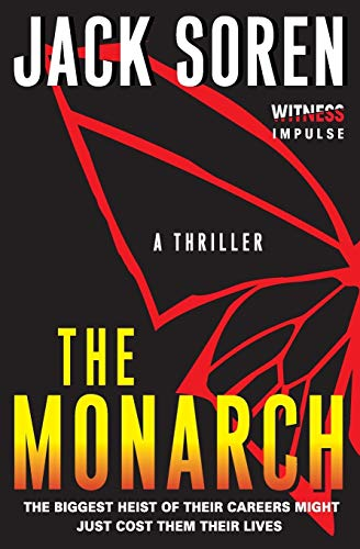9780062365194: The Monarch: A Thriller