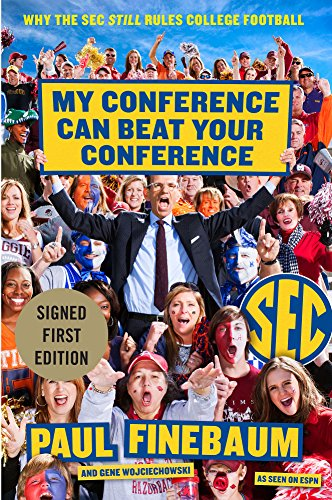 """My Conference Can Beat Your Conference """" Signed """": Finebaum, Paul"""