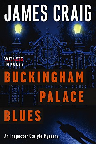 9780062365347: Buckingham Palace Blues: An Inspector Carlyle Mystery (Inspector Carlyle Mysteries)