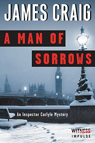 9780062365408: A Man of Sorrows: An Inspector Carlyle Mystery (Inspector Carlyle Mysteries)