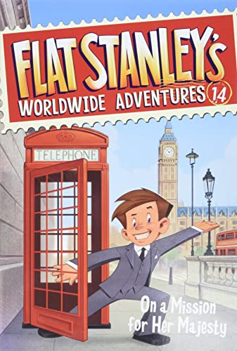 9780062366061: Flat Stanley's Worldwide Adventures #14: On a Mission for Her Majesty