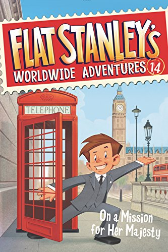 9780062366078: Flat Stanley's Worldwide Adventures #14: On a Mission for Her Majesty