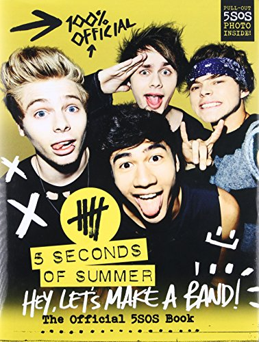 9780062366443: Hey, Let's Make a Band!: The Official 5SOS Book