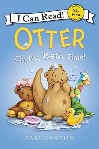 9780062366580: Otter: Oh No, Bath Time! (My First I Can Read)
