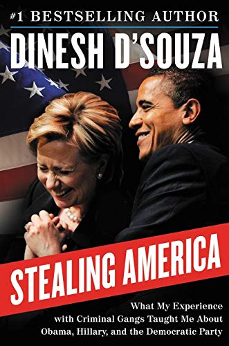 9780062366719: Stealing America: What My Experience with Criminal Gangs Taught Me about Obama, Hillary, and the Democratic Party