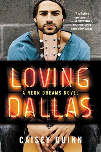9780062366832: Loving Dallas: A Neon Dreams Novel