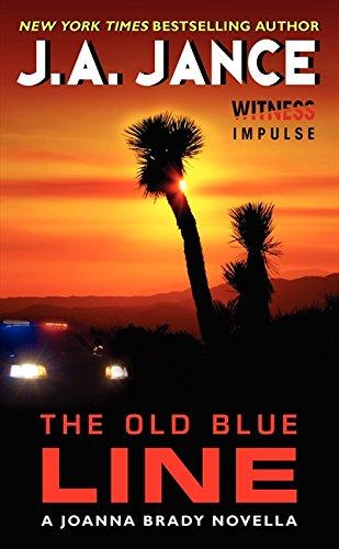 9780062366924: The Old Blue Line: A Joanna Brady Novella