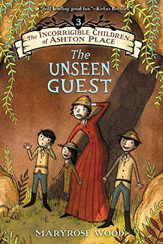 9780062366955: The Incorrigible Children of Ashton Place: Book III: The Unseen Guest