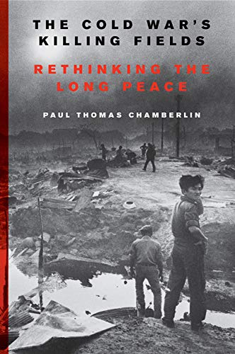 9780062367211: The Cold War's Killing Fields: Rethinking the Long Peace