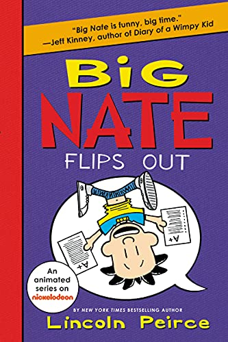 9780062367525: Big Nate Flips Out