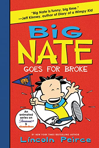 9780062367532: Big Nate Goes for Broke