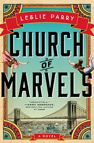 9780062367556: Church of Marvels: A Novel