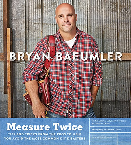 9780062367754: Measure Twice: Tips and tricks from the pros to help you avoid the most common DIY disasters