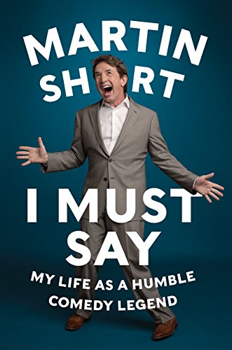 9780062368843: I Must Say HCC: My Life as a Humble Comedy Legend