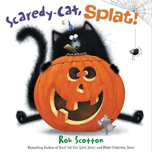 9780062368973: Scaredy-Cat, Splat! (Splat the Cat)