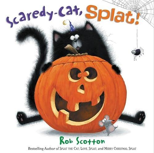 9780062368973: Scaredy-Cat, Splat! (Splat the Cat)