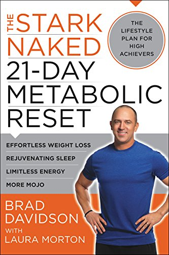 9780062369215: The Stark Naked 21-Day Metabolic Reset: How High Achievers Get Lean, Strong, and Energized