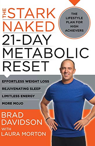 9780062369222: The Stark Naked 21-Day Metabolic Reset: Effortless Weight Loss, Rejuvenating Sleep, Limitless Energy, More Mojo