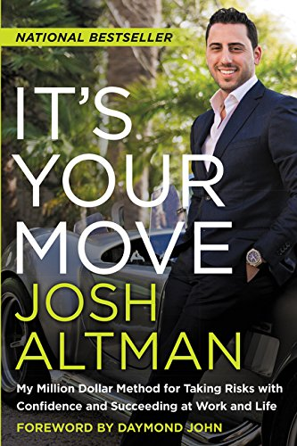 9780062369253: It's Your Move: My Million Dollar Method for Taking Risks with Confidence and Succeeding at Work and Life