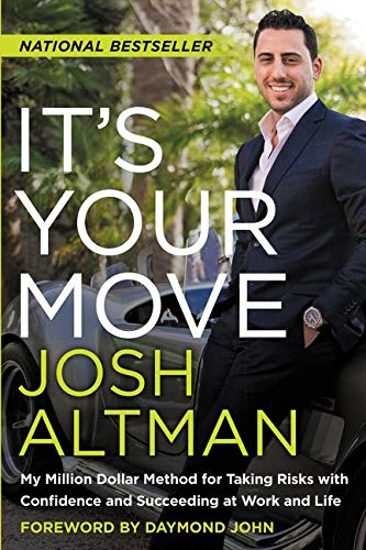 9780062369260: It's Your Move: My Million Dollar Method for Taking Risks With Confidence and Succeeding at Work and Life
