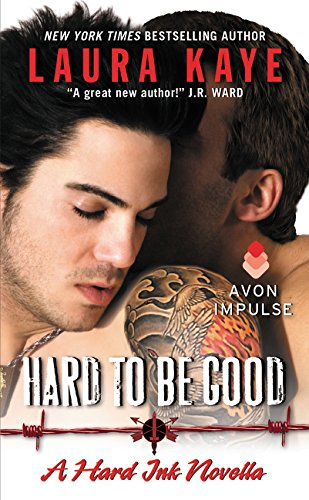 9780062369512: Hard to Be Good: A Hard Ink Novella