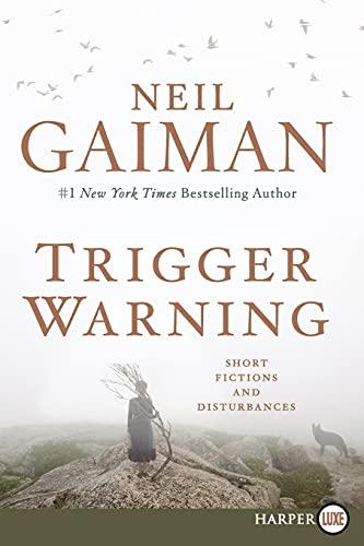 9780062369741: Trigger Warning: Short Fictions and Disturbances