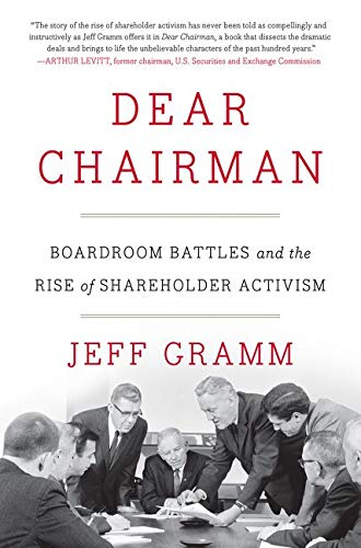 9780062369833: Dear Chairman: Boardroom Battles and the Rise of Shareholder Activism