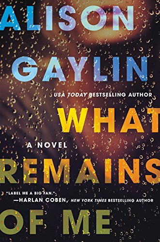9780062369857: What Remains of Me: A Novel
