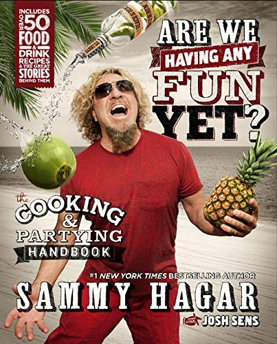 9780062370006: Are We Having Any Fun Yet?: The Cooking & Partying Handbook
