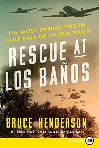 9780062370020: Rescue at Los Baños LP: The Most Daring Prison Camp Raid of World War II