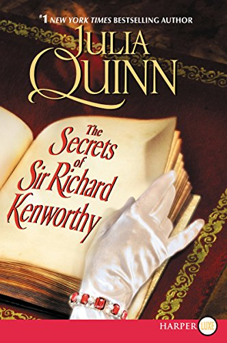 The Secrets of Sir Richard Kenworthy: Quinn, Julia
