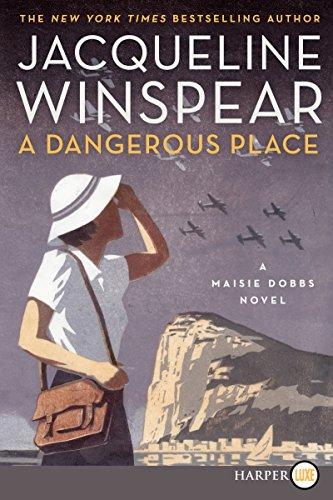 9780062370358: A Dangerous Place LP: A Maisie Dobbs Novel