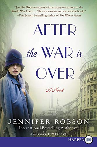 9780062370389: After the War Is Over: A Novel