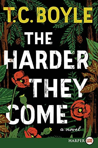 9780062370396: The Harder They Come: A Novel