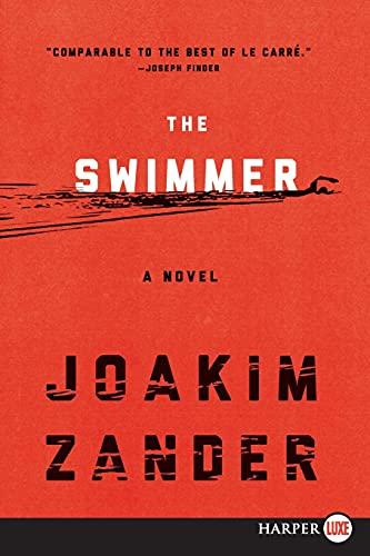 9780062370532: The Swimmer: A Novel