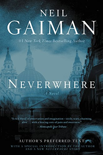 9780062371058: Neverwhere: Author's Preferred Text