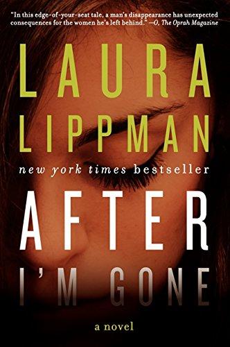After I'm Gone HCC: A Novel: Laura Lippman