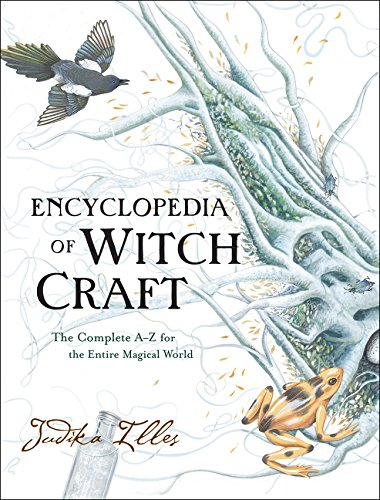 9780062372017: Encyclopedia of Witchcraft: The Complete A-Z for the Entire Magical World