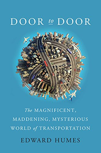 9780062372079: Door to Door: The Magnificent, Maddening, Mysterious World of Transportation