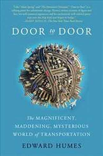 9780062372086: Door to Door: The Magnificent, Maddening, Mysterious World of Transportation