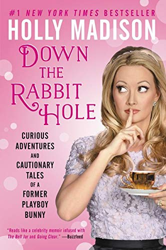 9780062372116: Down the Rabbit Hole: Curious Adventures and Cautionary Tales of a Former Playboy Bunny