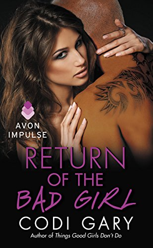 9780062372239: Return of the Bad Girl