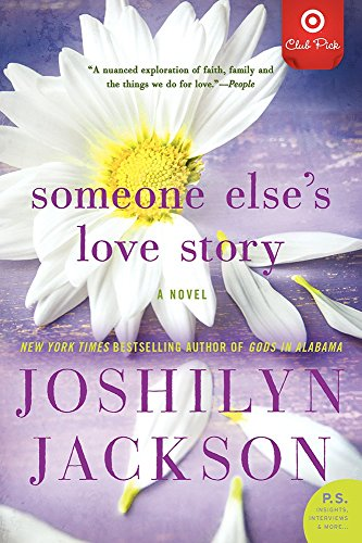 9780062372734: Someone Else's Love Story (SIGNED BY AUTHOR)