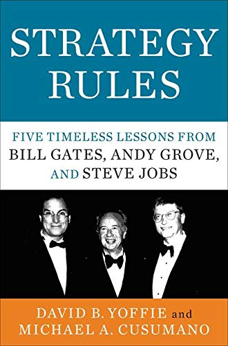 9780062373953: Strategy Rules: Five Timeless Lessons from Bill Gates, Andy Grove, and Steve Jobs