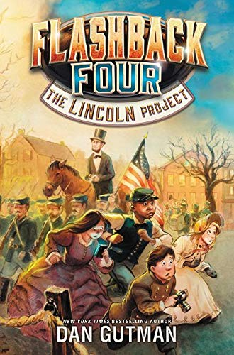 9780062374417: Flashback Four #1: The Lincoln Project