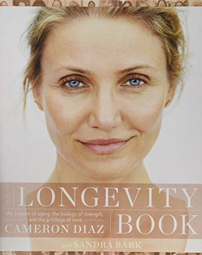 9780062375186: The Longevity Book: The Biology of Resilience, the Privilege of Time, and the New Science of Aging