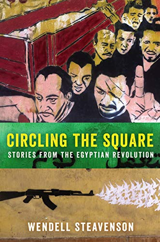 9780062375254: Circling the Square: Stories from the Egyptian Revolution